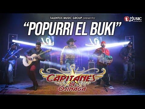 Capitanes de Ojinaga- Popurri El Buki (Sesión En VIVO)