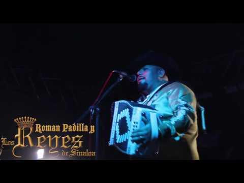 Popurrí en vivo – Roman Padilla y Los Reyes de Sinaloa
