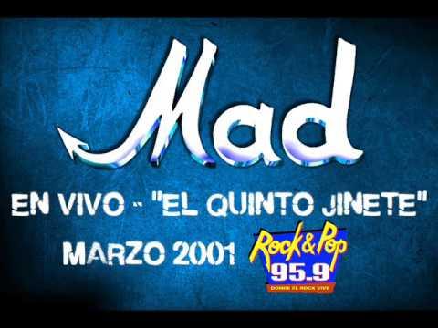 "MAD – Gemidos De Amor (En vivo, ""EL QUINTO JINETE"" – FM Rock & Pop)."