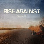 """""""Satellite"""" by Rise Against – The Song of the Week for 1/16/2012"""