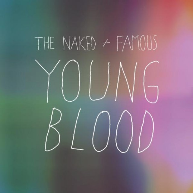 the-naked-and-famous-young-blood-single-cover