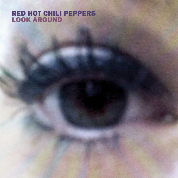 red-hot-chili-peppers-look-around-single-cover