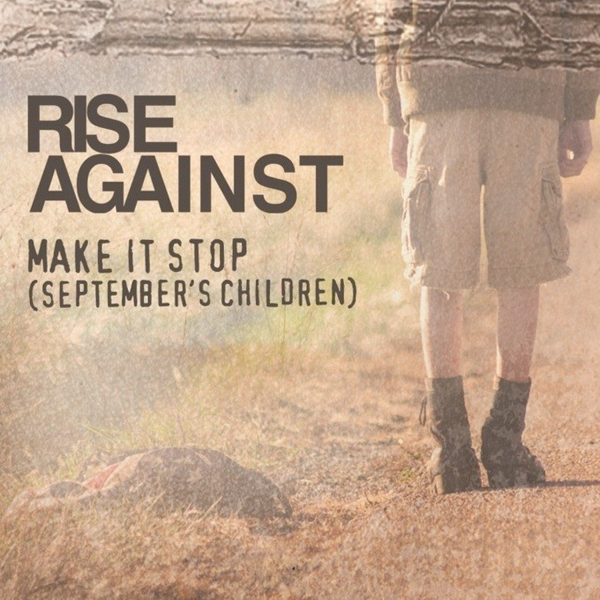 rise-against-make-it-stop-septembers-children-single-cover