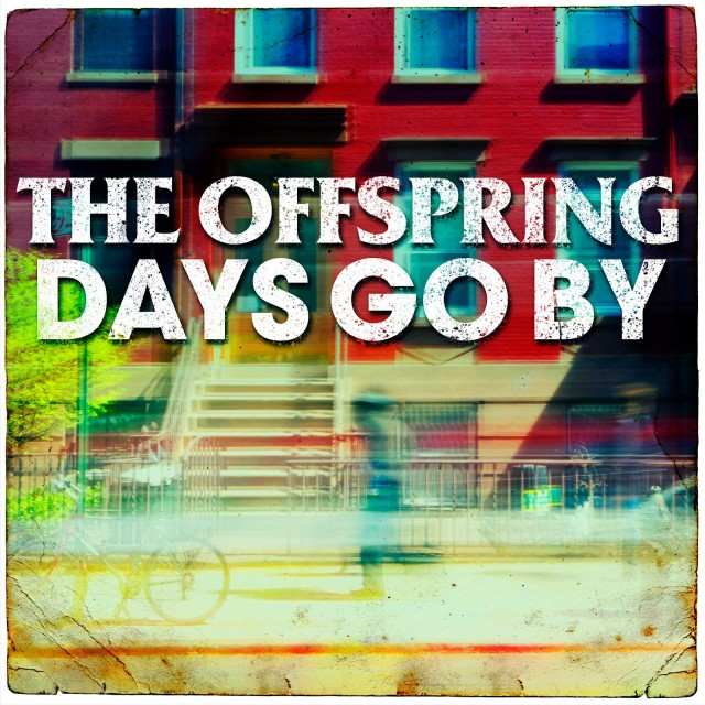 the-offspring-days-go-by-single-cover