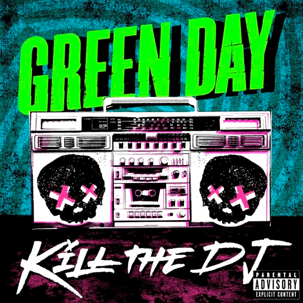 green-day-kill-the-dj-single-cover