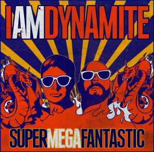 iamdynamite-supermedafantastic-album-cover