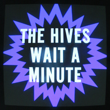 the-hives-wait-a-minute-single-cover