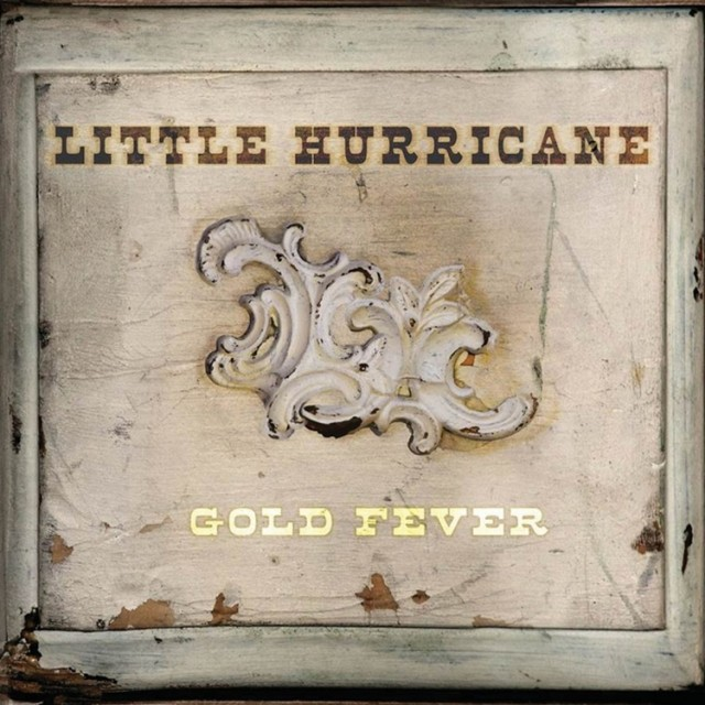 little-hurricane-gold-fever-album