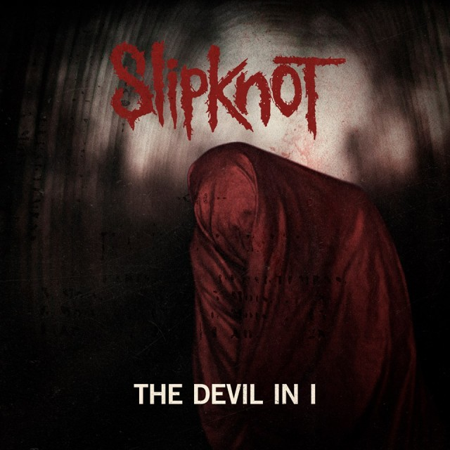 slipknot-the-devil-in-i-single