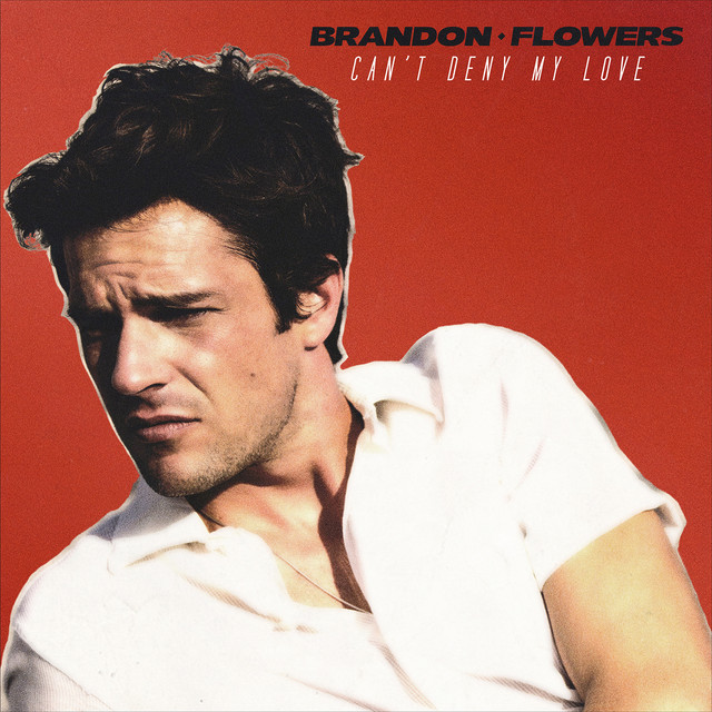 brandon-flowers-cant-deny-my-love-single