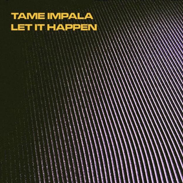 tame-impala-let-it-happen-single