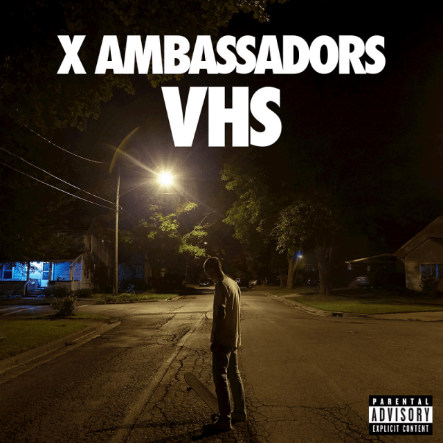 x-ambassadors-vhs-album