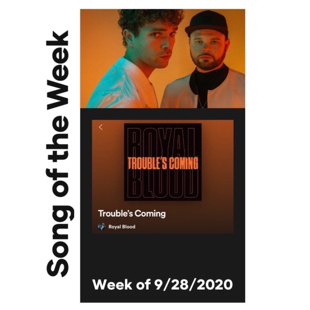 royal blood troubles coming song of the week slide