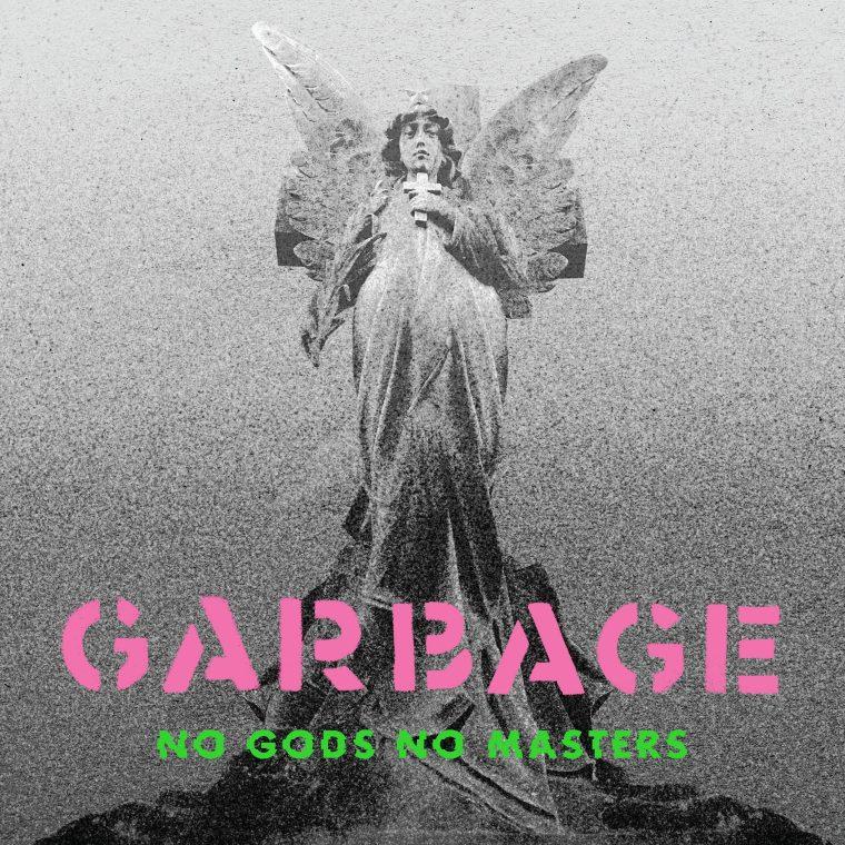 Garbage No Gods No Masters 2021 Music Trajectory
