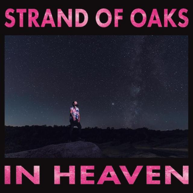 Strand of Oaks In Heaven 2021 Music Trajectory