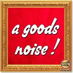 a goods noise.jpg