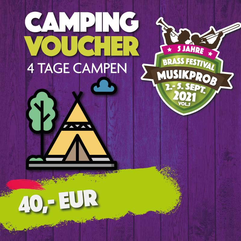 Camping Ticket Musikprob Brassfestival 2021