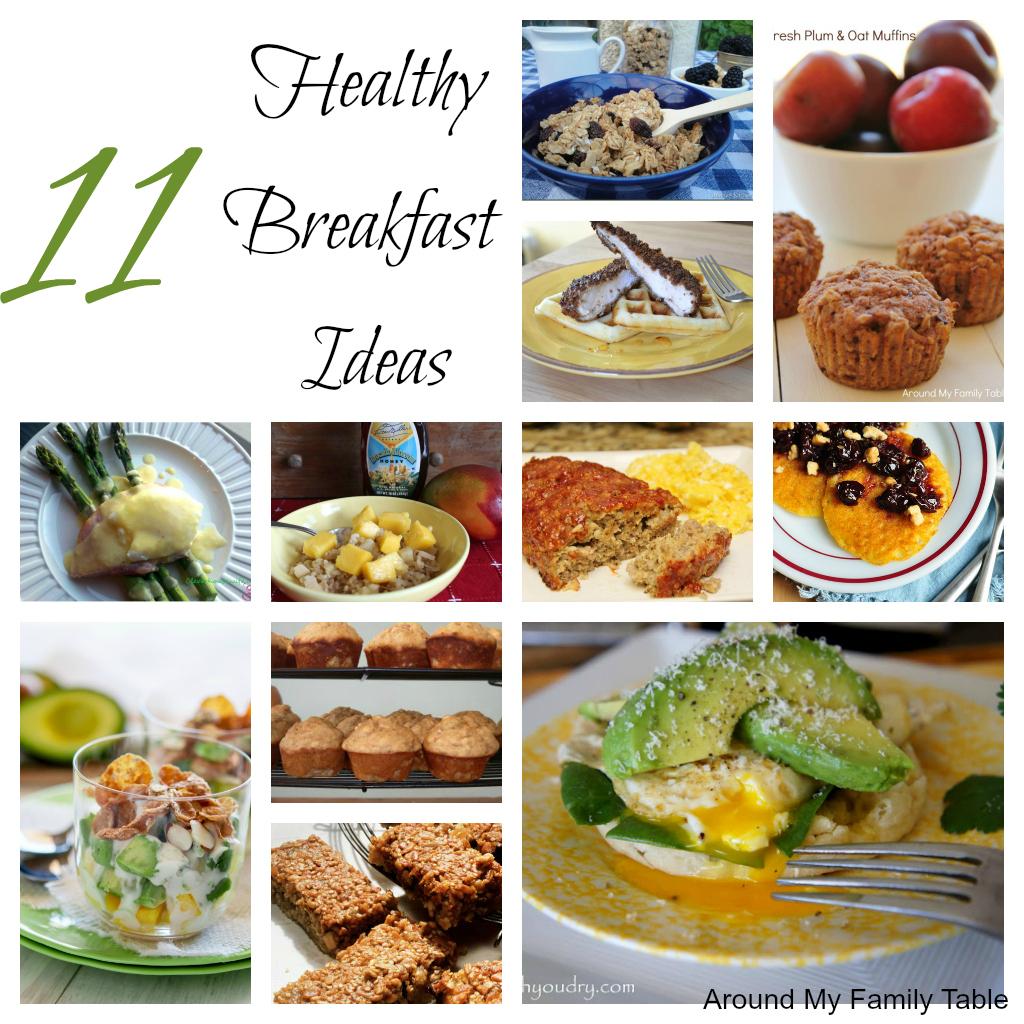 Healthy 11 Healthy Breakfast Ideas