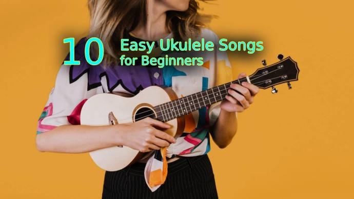 10 Easy ukulele songs for beginners cover image