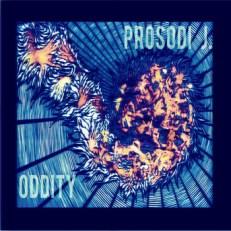 Oddity Prosodi J.