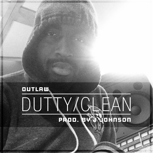 Outlaw 'Dutty-Clean'