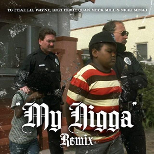 YG 'My Nigga (Remix) (feat. Lil Wayne, Meek Mill, Rich Homie Quan & Nicki Minaj)'