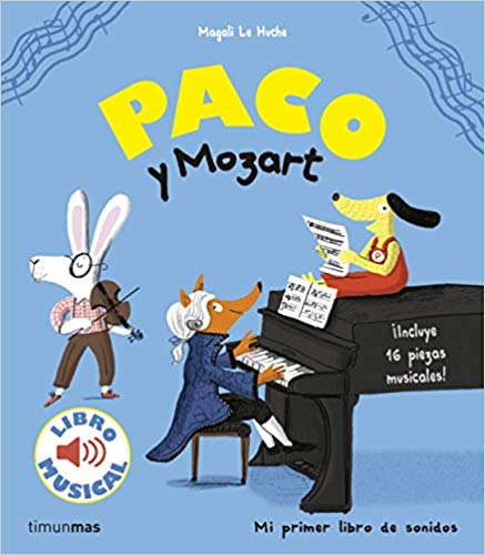 Diferenciamos ruidos y sonidos con el libro «Paco y Mozart»