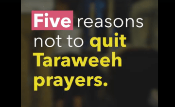 5 Reasons Not to Quit Taraweeh Prayers
