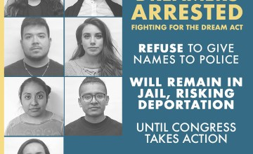 7 Arrested Dreamers on Hunger Strike Call for a Clean Dream Act