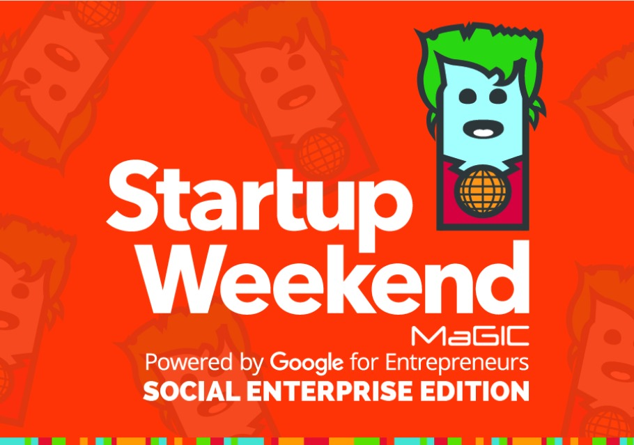 Startup Weekend MaGIC : Social Enterprise Edition