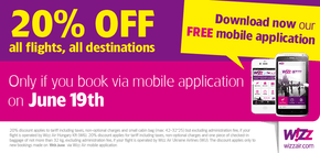 WiZZAIR 20% discount today only if you use their mobile app