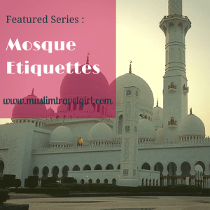 Featured Series: Mosque Etiquettes