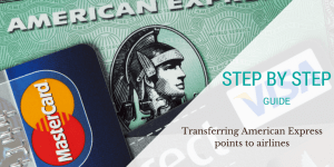 Step by Step Guide: How to Transfer Amex Points to Airlines