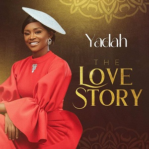 Yadah THE LOVE STORY Album Tracklist & Lyrics