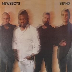 NewsBoys STAND Album Tracklist & Lyrics