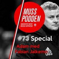 Muss-podden special: #73 Adam med Fabian Jalkemo