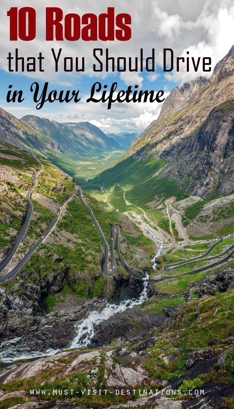10 Roads that You Should Drive in Your Lifetime #travel #lifetime