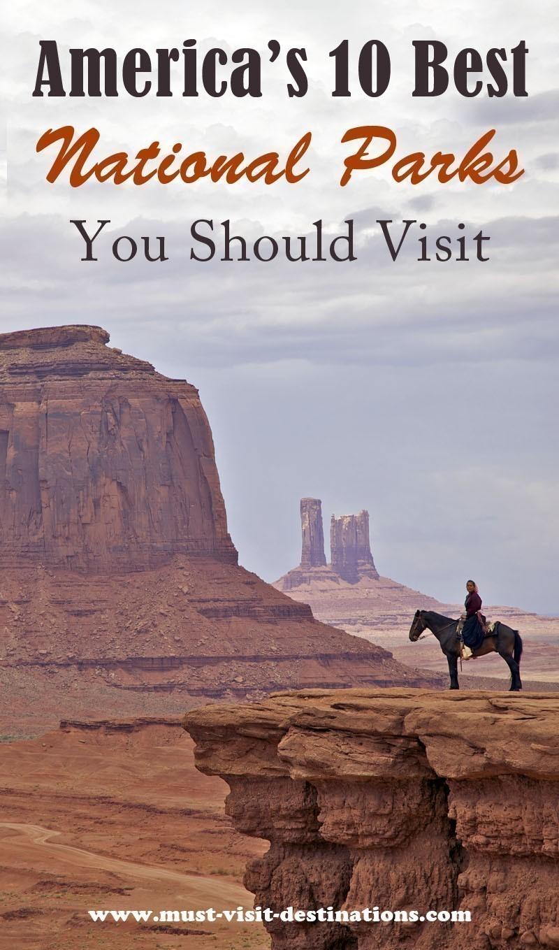 America's 10 Best National Parks You Should Visit #usa #travel