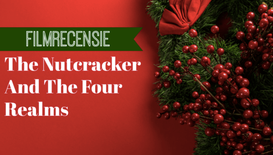 The Nutcracker And The Four Realms film recensie