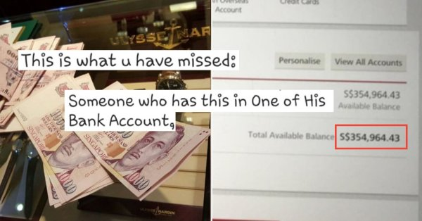 S'porean Man Gets Rejected By M'sian Girl, Turns Salty & Shows Off $354,000 Savings