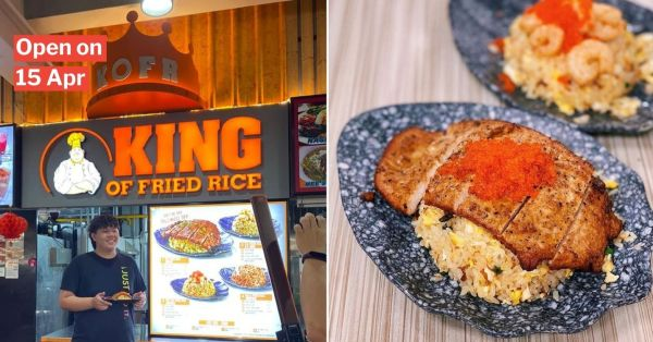 King Of Fried Rice Opens 4th Outlet Near Bedok Interchange, Savour Its Addictive Wok Hei In The East