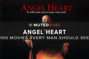 Angel Heart | Best Guy Movies