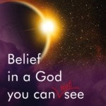 Belief-in-a-God-you-Cannot-See2-150x150