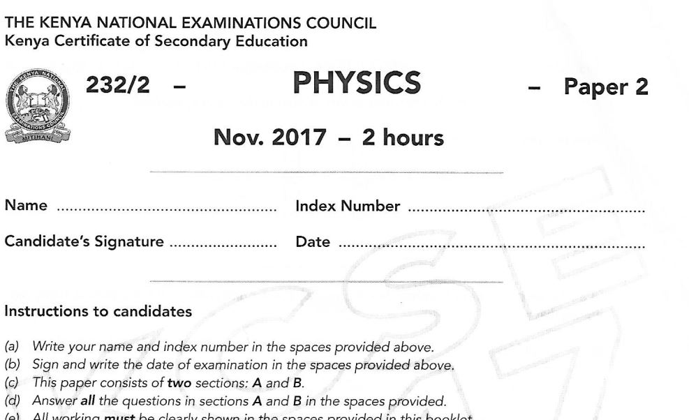 KCSE Physics Paper 2 2017 Exam questions with Answers (KNEC Past Paper) -  Muthurwa Marketplace