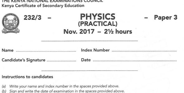 Physics Paper 3 2017 KCSE past paper