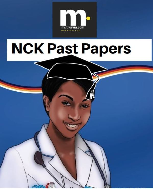 Nursing Council of Kenya, NCK Paper 1, 2, 3, 4 Exam Past paper for revision pdf