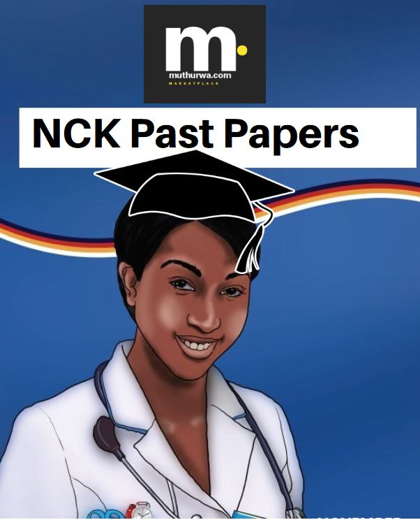 NCK Paper 1, 2, 3 and 4 Exam Revision papers (Combined Past Papers) -  Muthurwa Marketplace