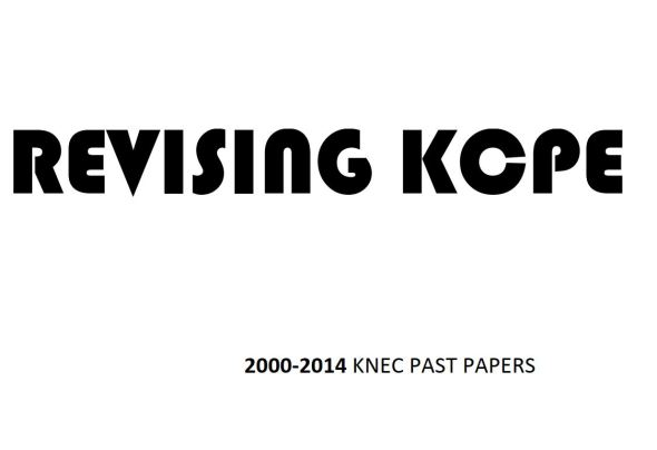 KCPE past papers with answers and marking schemes