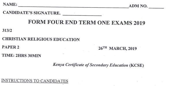 Maranda High Form 4 CRE Paper Two (End Term 1, 2019)