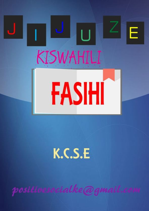 Jijuze KCSE Kiswahili Fasihi